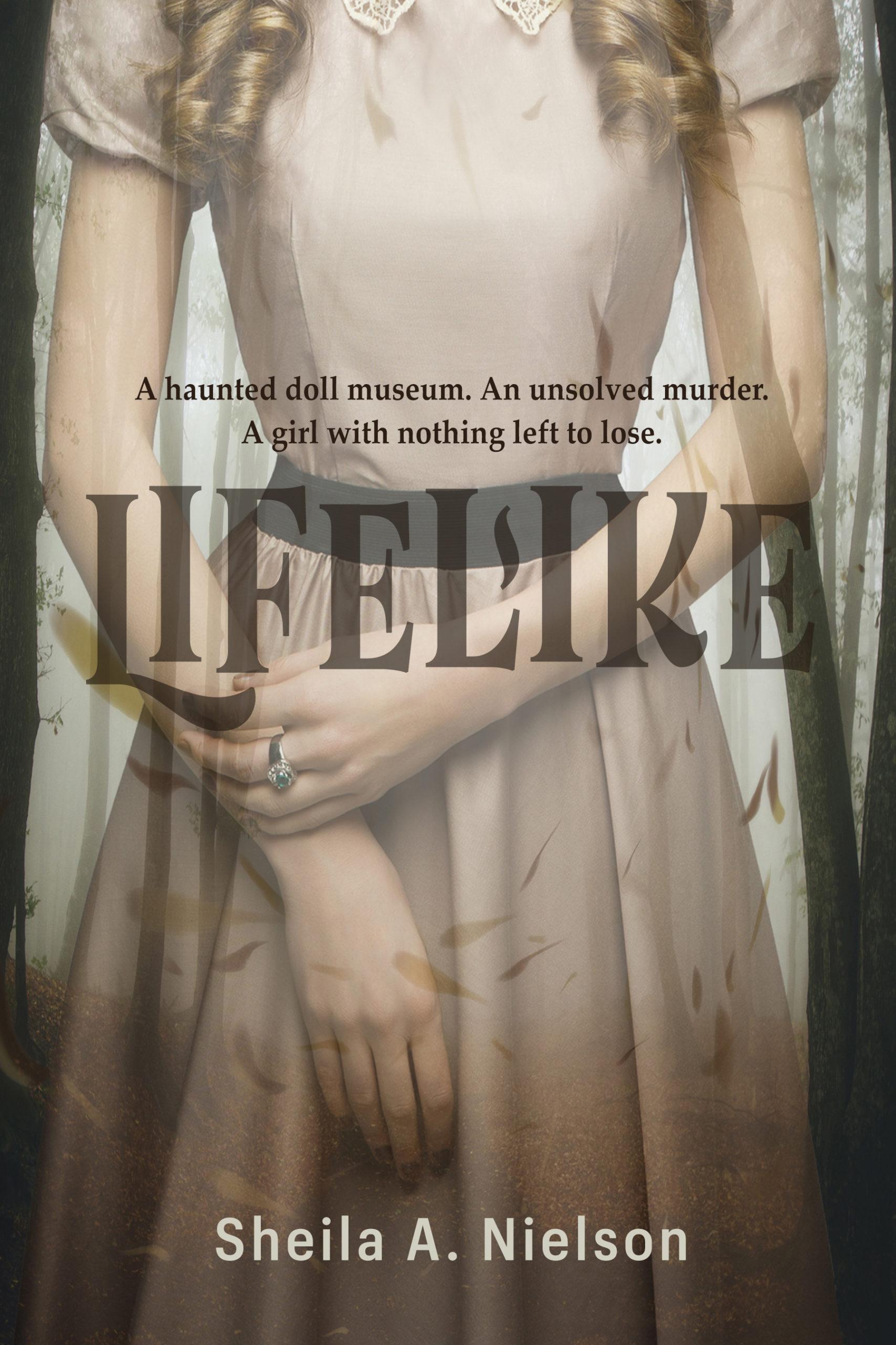 Lifelike by Sheila A. Nielson